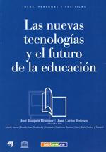 Las nuevas tecnologías y el futuro de la educación