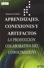 Aprendizajes, conexiones y artefactos. La producción colaborativa del conocimiento